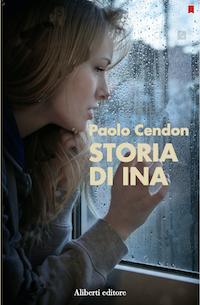 La storia di Ina