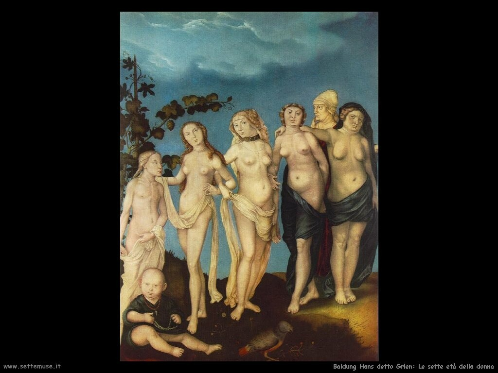 baldung grien hans 522 the seven ages of woman